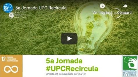 5a Jornada #UPCRecircula
